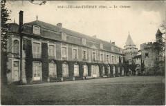 Bailleul-sur-Therain - Le Chateau - Bailleul-sur-Thérain