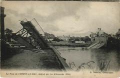 Le Pont de Choisy-au-Bac detruit par les Allemands - Choisy-au-Bac