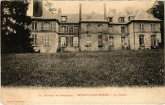 Bethisy-Saint-Pierre - Le Chateau - Environs de Compiegne - Béthisy-Saint-Pierre