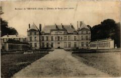 Env. de Verberie-Oise Chateau de Raray - Raray