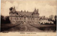 Breteuil-Chateau de Tartigny - Tartigny