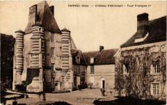 Parnes Chateau d'Alincourt - Tour Francois Ier - Parnes