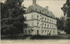 Le Chateau des Fosses - pres Haramont - Env. De Villers-Cotterets - Haramont