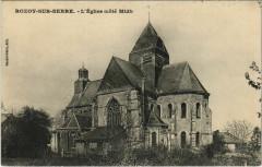 Rozoy-sur-Serre - L'Eglise - Cote Midi - Rozoy-sur-Serre