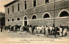 Militaire - La Fere - Quartier d'Artillerie - Le Pansage - La Fère