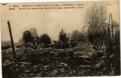 1914 ... Bataille de la Marne(du 6 au 12 sept) Blesmes Ruines - Blesmes