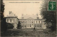 Courcelles-sous-Moyencourt Le Chateau - Courcelles-sous-Moyencourt