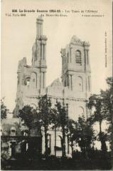 La Grande Guerre-Les Tours de l'Abbaye du Mont-Saint-Eloi - Mont-Saint-Éloi