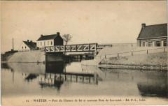 Watten - Pont du Chemin de fer et nouveau Pont de Loverstel - Watten