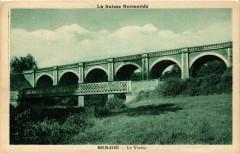 Le Suisse Normande - Berjou - Le Viaduc - Berjou