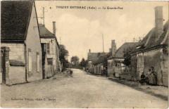 Thuisy Estissac La Grande Rue Aube - Estissac