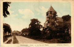 Aube Vauchassis La Rue de l'Eglise - Vauchassis
