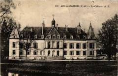 Arc-en-Barrois Le Chateau - Arc-en-Barrois
