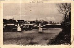 La Haute-Garonne - Mauzac pres Noé - Le Pont sur la Garonne - Mauzac
