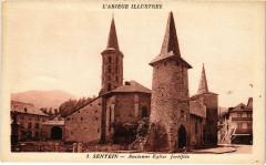 Sentein Ancienne Eglise fortifiée Ariege - Sentein