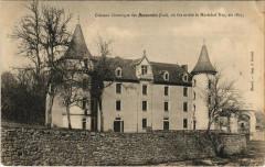 Chateau historique des Bessonies , au fut arrete le Marechal - Bessonies