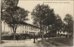 La Reole-Ecole d'Agriculture - La Réole