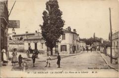 Le Bouscat-La Vache-La Place de la Liberté - Le Bouscat