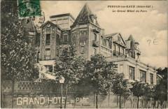Forges-les-Eaux Le Grand Hotel du Parc. - Forges-les-Eaux