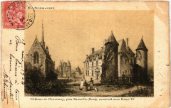 Chateau de Chambray pres Damville construit sous Henri Iv - Chambray