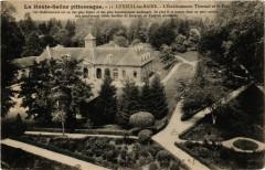 Luxeuil-les-Bains - L'Etablissement Thermal et le Parc - Luxeuil-les-Bains