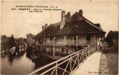 La Haute-Saone -Marnay - Pont et Vieille Maisons sur l'Ognon - Marnay
