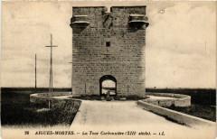 Aigues-Mortes - La Tour Carbonniere (Xiii siécle) - Aigues-Mortes