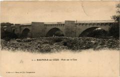 Bagnols-sur-Ceze - Pont sur la Ceze - Bagnols-sur-Cèze