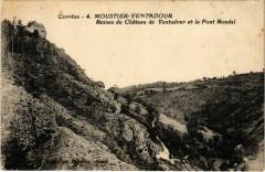 Moustier-Ventadour - Ruines du Chateau de Ventadour et le Pont - Moustier-Ventadour