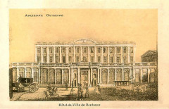 Ancienne Guyenne - Bordeaux Hôtel de ville 33 Bordeaux