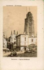 Ancienne Guyenne - Bordeaux église Saint-Michel 33 Bordeaux