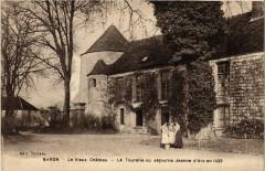 Baron - Le Vieux Chateau - La Tourelle ou sejourna Jeanne d'Arc - Baron