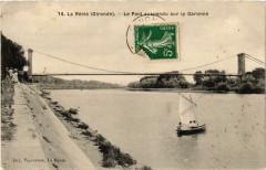 La Reole - Le Pon suspendu sur La Garonne - La Réole