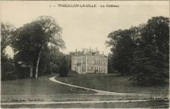 Thieulloy-la-Ville Le Chateau - Thieulloy-la-Ville
