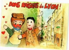 Bons Baisers de Lyon-Gnafron et Guignol dans le Vieux Lyon 69 Lyon