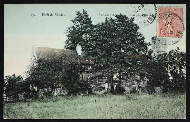 Carte postale ancienne Forêt de Meudon - Ancien Château et Tour de Villebon à Meudon