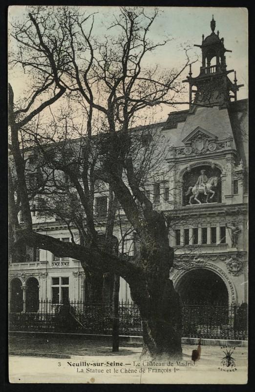 Carte postale ancienne Le Château de Madrid - La Statue et le Chêne de François 1er à Neuilly-sur-Seine