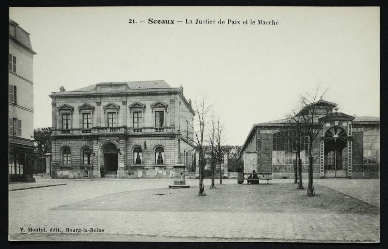 Carte postale ancienne La Justice de Paix et le Marché à Sceaux
