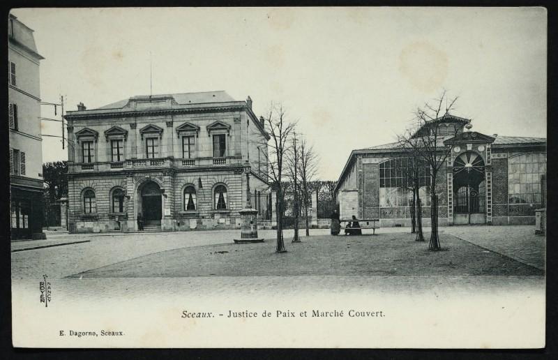 Carte postale ancienne Justice de Paix et Marché Couvert à Sceaux