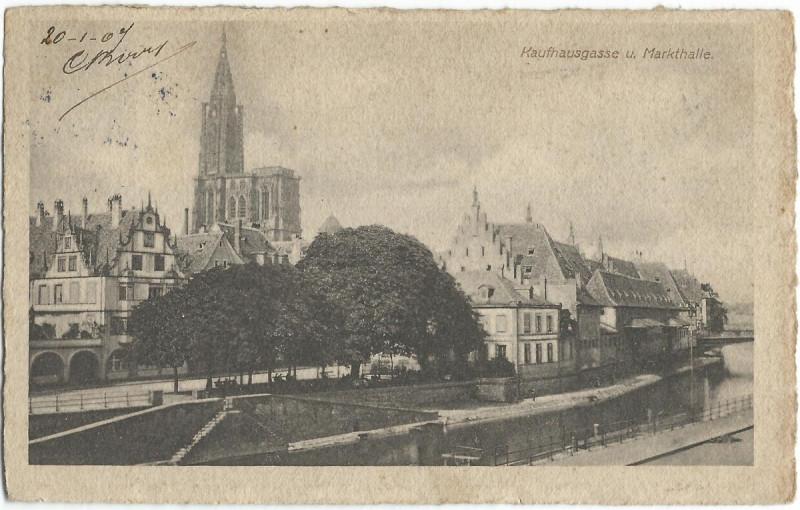 Carte postale ancienne 19070120 strassburg kaufhausgasse markthalle à Strasbourg