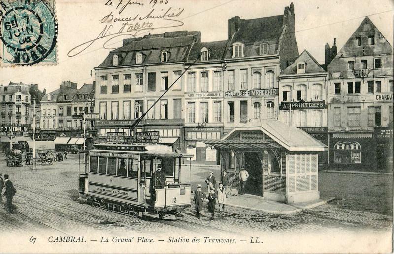 Carte postale ancienne La Grand' Place - Station des Tramways à Cambrai