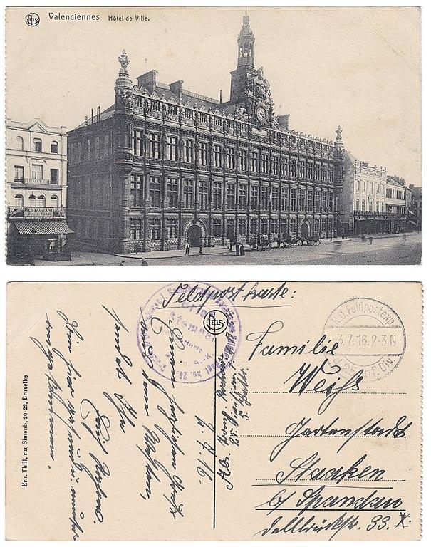 Carte postale ancienne Valenciennes Hôtel de Ville, courrier d'un soldat allemand durant la 1ère Guerre Mondiale 1916 Feldpost karte à Valenciennes