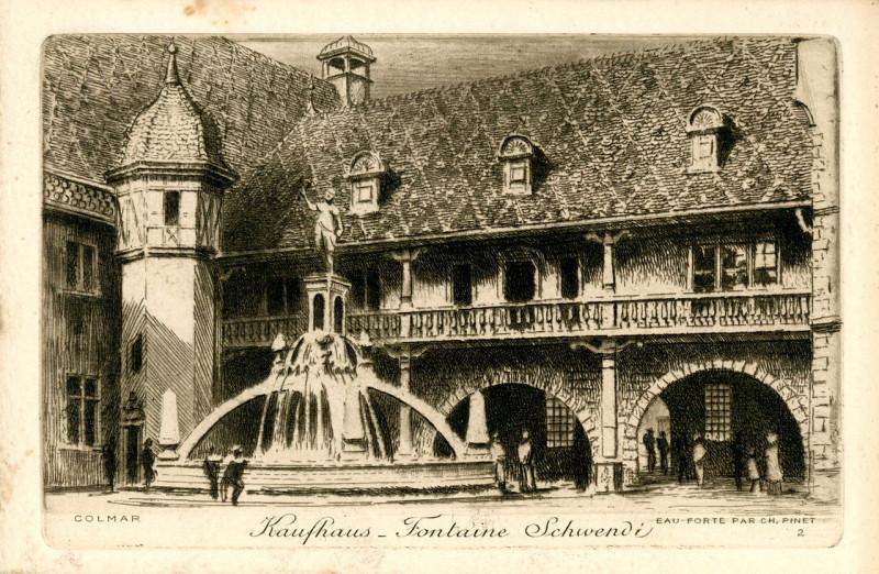 Carte postale ancienne Colmar n° 2 Kaufhaus - Fontaine Schwendi à Colmar
