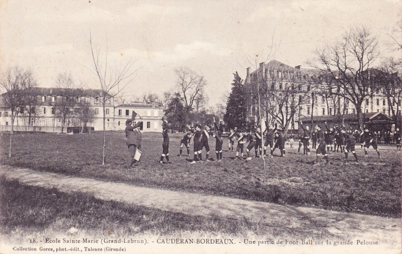Carte postale ancienne Sainte-Marie Grand Lebrun - 33 - Football à Bordeaux