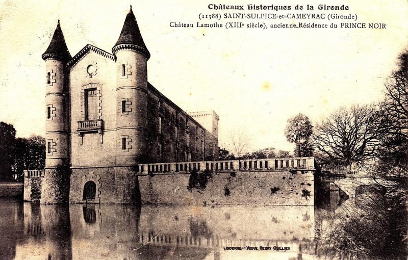 Carte postale ancienne Saint-Sulpice-et-Cameyrac chateau Lamothe 4 à