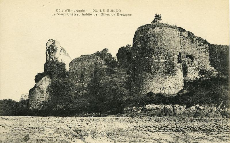 Carte postale ancienne Le Guildo - Vieux château habité par Gilles de Bretagne - AD22 - 16FI5386 à Saint-Cast-le-Guildo