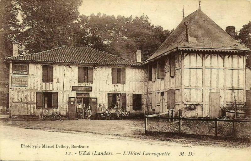 Carte postale ancienne Uza (Landes) - Hôtel Larroquette