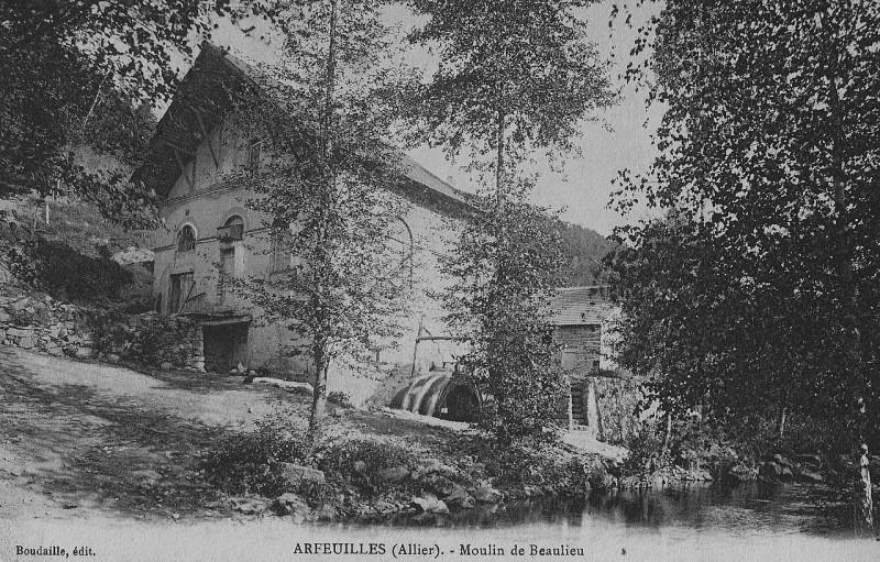 Carte postale ancienne Arfeuilles (Allier) - Moulin de Beaulieu