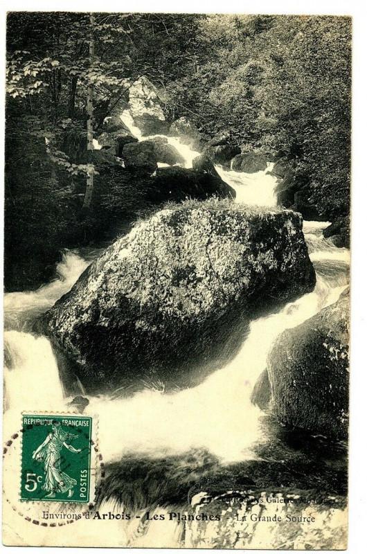 Carte postale ancienne Jura Arbois Les Planches La Grande-Source à Arbois
