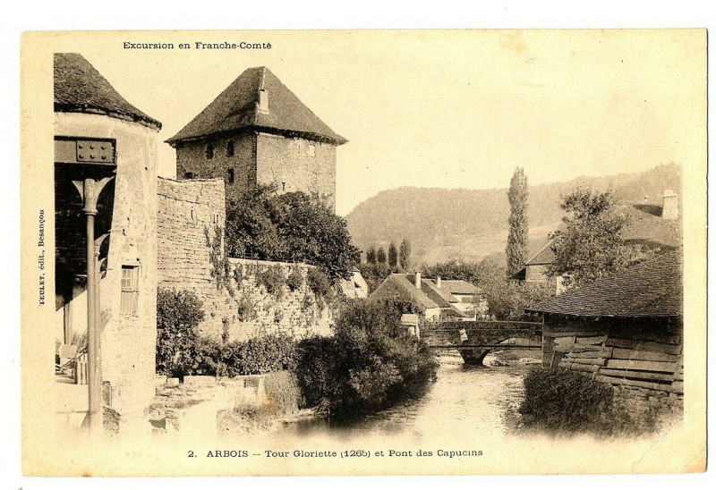 Carte postale ancienne Jura Arbois Tour Gloriette et Pont des Capucins à Arbois